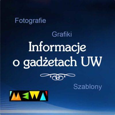 *Informacje o gadżetach UW